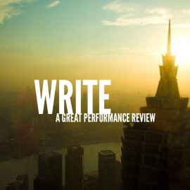How to Write a Great Performance Review